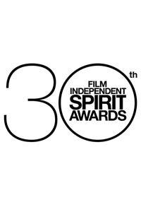 30th Film Independent Spirit Awards
