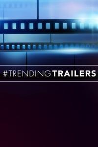 Trending Trailers