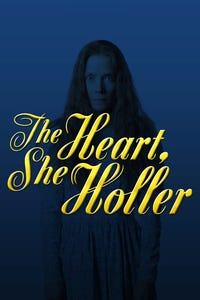 The Heart, She Holler as Hurshe
