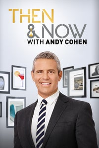 Andy Cohen's Then and Now