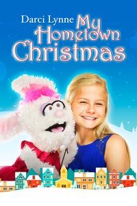 Darci Lynne: My Hometown Christmas Special