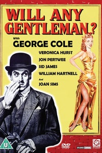 Will Any Gentleman? as Henry Sterling