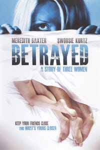 Betrayed: A Story of Three Women as Joan Bixler
