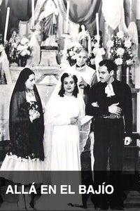 Allá en el Bajío as Juan Hernández