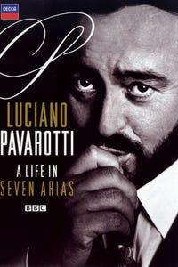 Luciano Pavarotti: A Life in Seven Arias