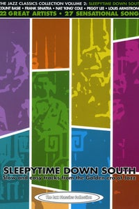Jazz Classics Collection, Vol. 2: Sleepytime Down South