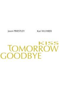 Kiss Tomorrow Goodbye as D'Arcy