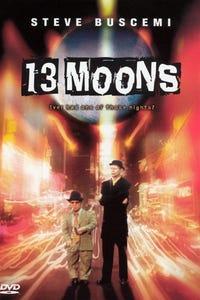 13 Moons as Moe Potter