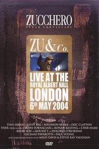 Zu & Co.: Live at Royal Albert Hall