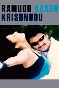 Ramudu Kaadu Krishnudu