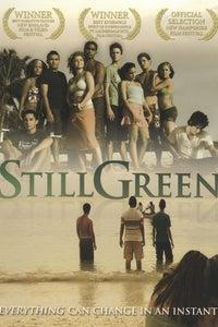 Still Green as Bill
