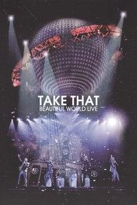 Take That: Beautiful World - Live