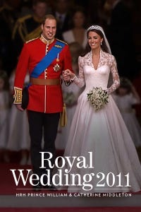 The Royal Wedding: Prince William and Catherine Middleton