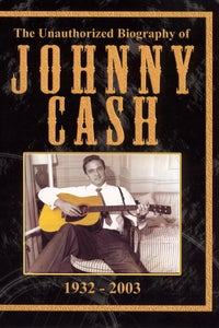 Unauthorized Biography of Johnny Cash