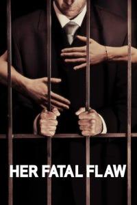Her Fatal Flaw as Mason Renfrew