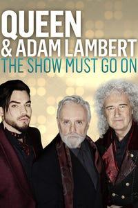 The Show Must Go On: The Queen + Adam Lambert