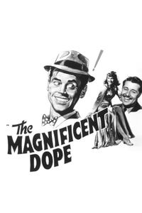 The Magnificent Dope as Man