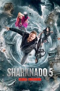 Sharknado 5: Global Swarming as Fin Shepherd
