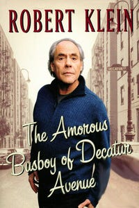 Robert Klein: The Amorous Busboy of Decatur Avenue
