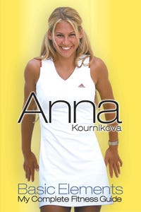 Anna Kournikova: Basic Elements - My Complete Fitness Guide as Host