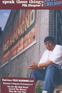 Fred Hammond: Speak Those Things - POL Chapter 3, Live in Chicago