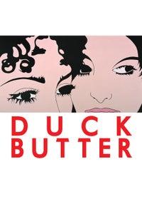 Duck Butter as Ellen