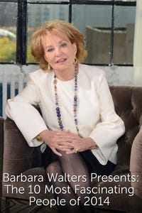 Barbara Walters Presents: The 10 Most Fascinating People of 2014
