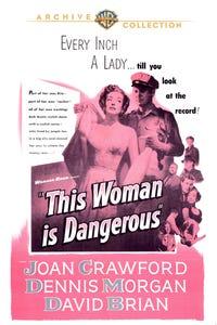 This Woman Is Dangerous as Joe Grossland