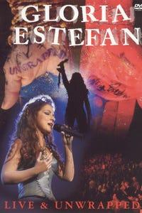 Gloria Estefan: Live and Unwrapped