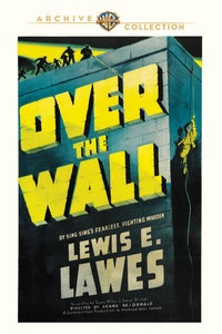 Over the Wall as Governor
