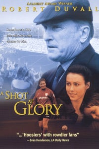 A Shot at Glory as Kate McQuillan