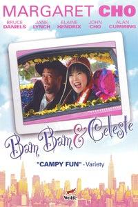 Bam Bam and Celeste as Darlene