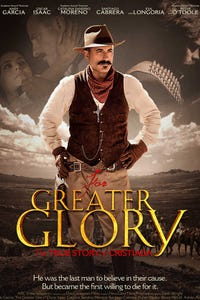 """For Greater Glory as Victoriano """"El Catorce"""" Ramirez"""