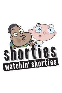 Shorties Watchin' Shorties