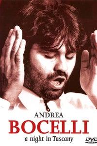 Andrea Bocelli: A Night in Tuscany