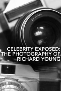 Celebrity Exposed: The Photography of Richard Young