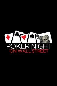 Poker Night on Wall Street