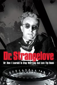 Dr. Strangelove or: How I Learned to Stop Worrying and Love the Bomb as Brig. Gen. Jack Ripper