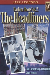 Harlem Roots, Vol. 2: The Headliners