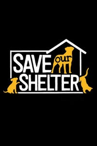 Save Our Shelter
