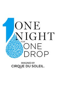 Imagined by Cirque du Soleil - One Night for ONE DROP