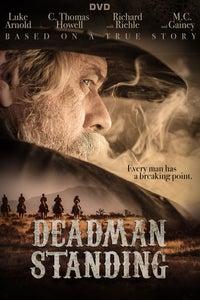 Deadman Standing as Mike McCluskie