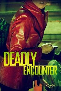 A Deadly Encounter