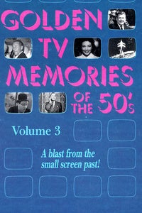 Golden TV Memories of the '50s, Vol. 3