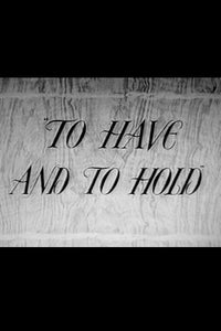 To Have and to Hold as Peggy Harding