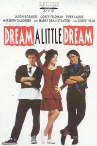 Dream a Little Dream as Bobby Keller