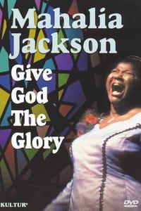 Mahalia: Give God the Glory