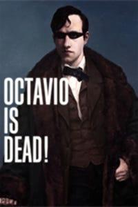 Octavio Is Dead as Joan