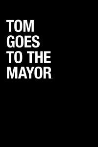 Tom Goes to the Mayor as Pat Croece