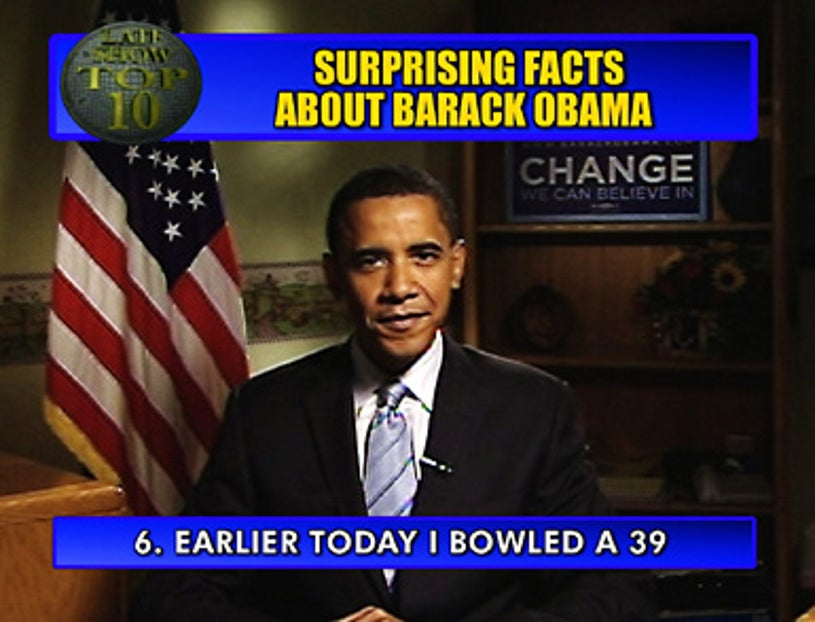 "The Late Show with David Letterman - Democratic Presidential Candidate Sen. Barack Obama, via satellite from South Bend, Indiana, presents the Top Ten ""Surprising Facts About Barack Obama"" - May 1, 2008"